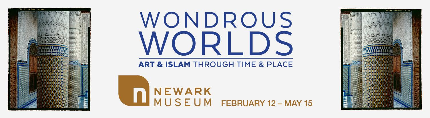 "The S3 Agency Awarded Advertising Duties for the Newark Museum's  ""Wondrous Worlds"" Exhibition of Islamic Art"